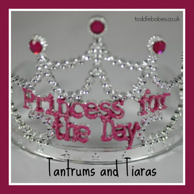 Tantrums and Tiaras, two year olds behaviour, terrible twos