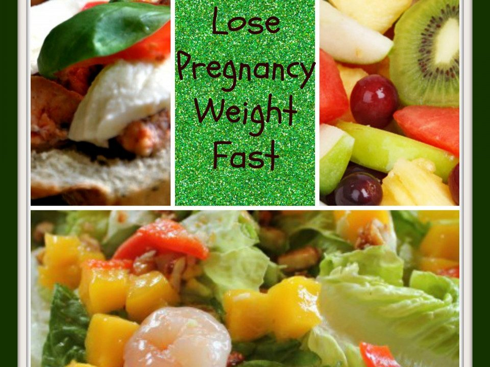 lose pregnancy weight, quick weight loss, losing weight after baby