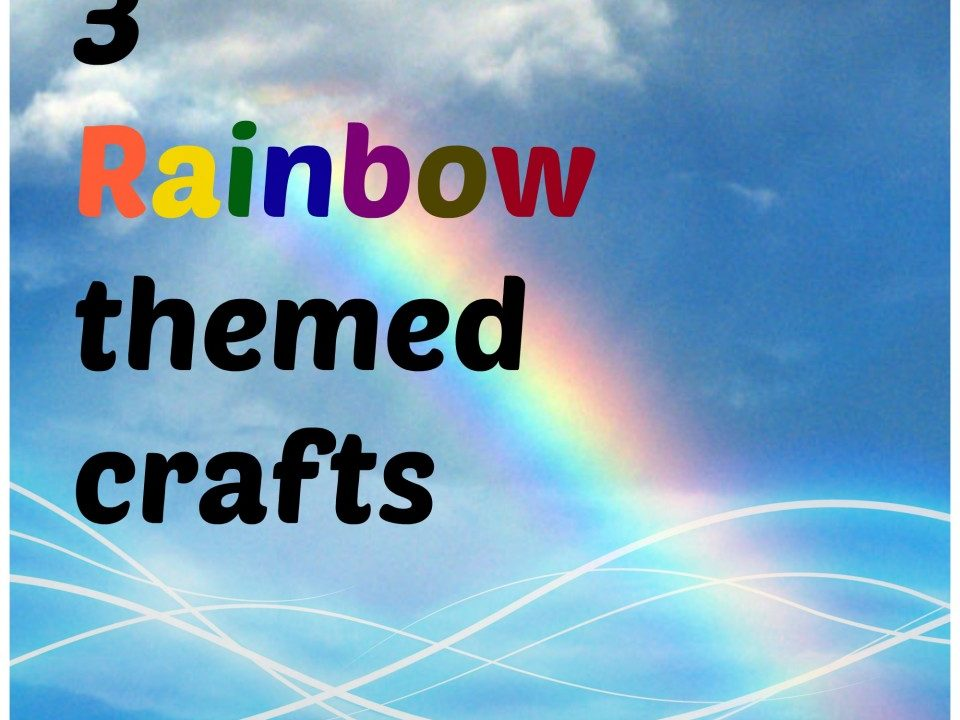 3 Rainbow themed crafts