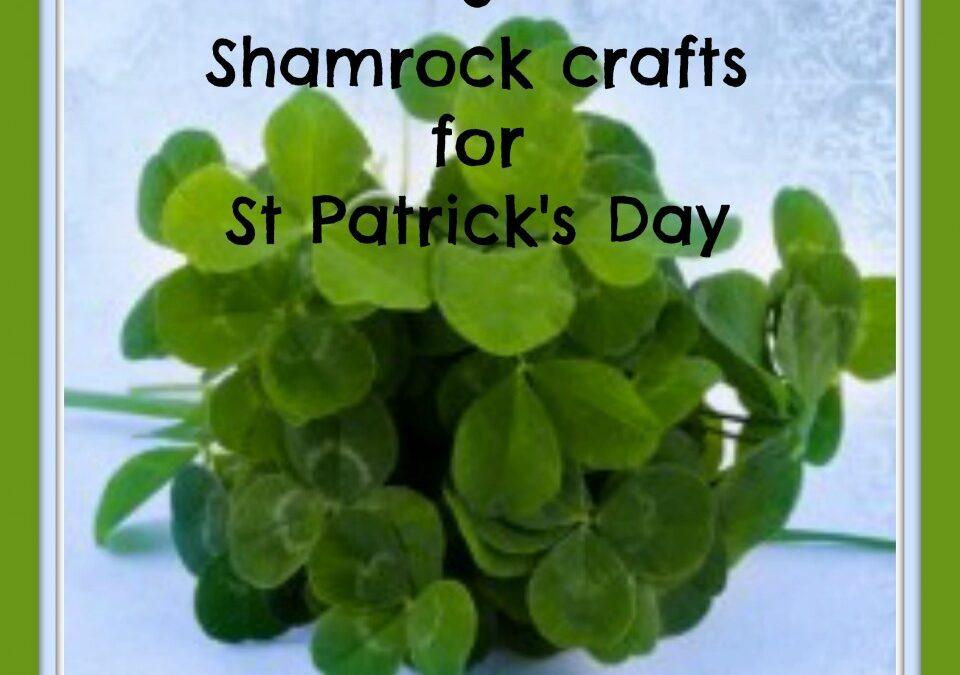 3 Shamrock crafts for St Patrick's Day,