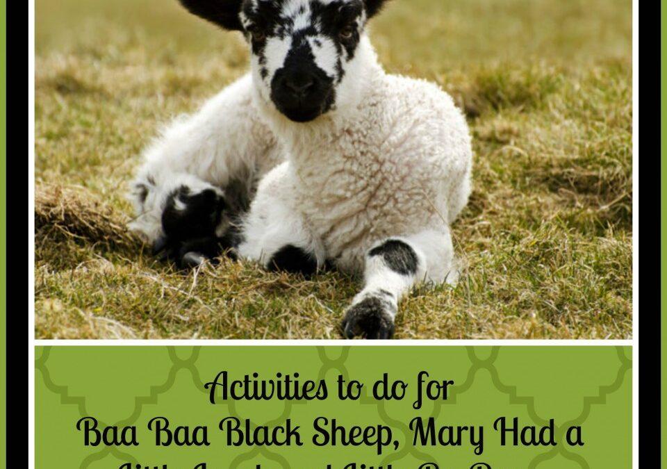 10 Sheep activities for kids, baa baa black sheep, mary had a little lamb, little bo peep, spring lambs, sheep