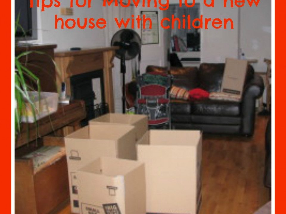 tips for moving to a new home, moving with children