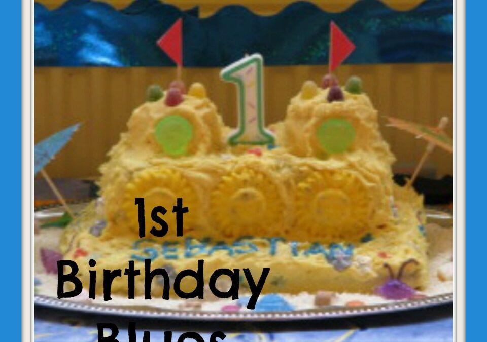 Avoiding 1st Birthday Blues