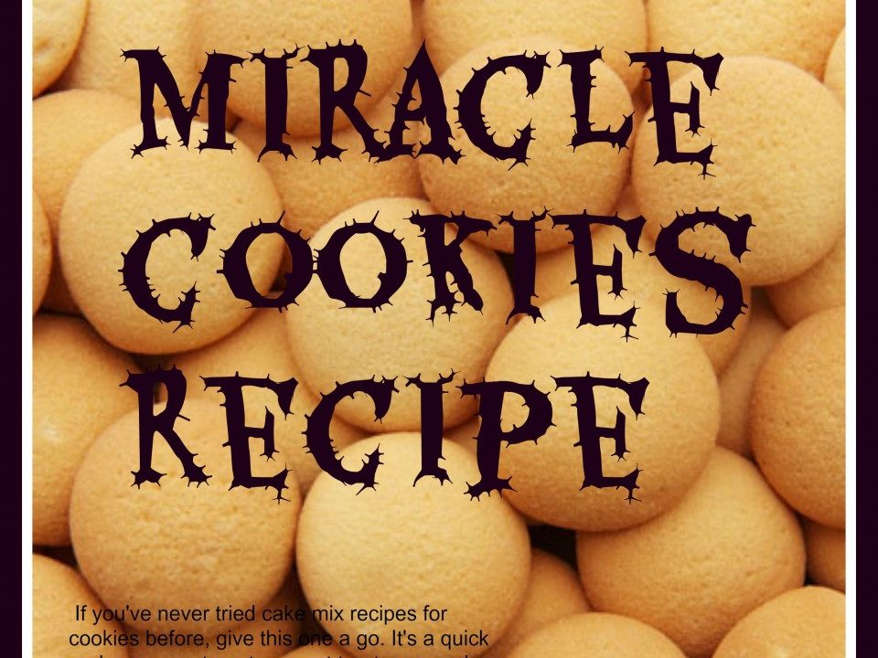 Miracle cookies recipe, cookie recipe, cake mix recipes, quick cookies