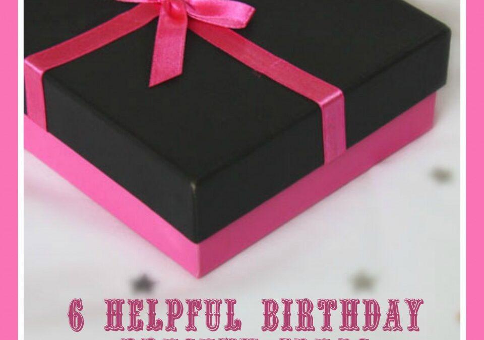 6 Helpful Birthday Present Ideas