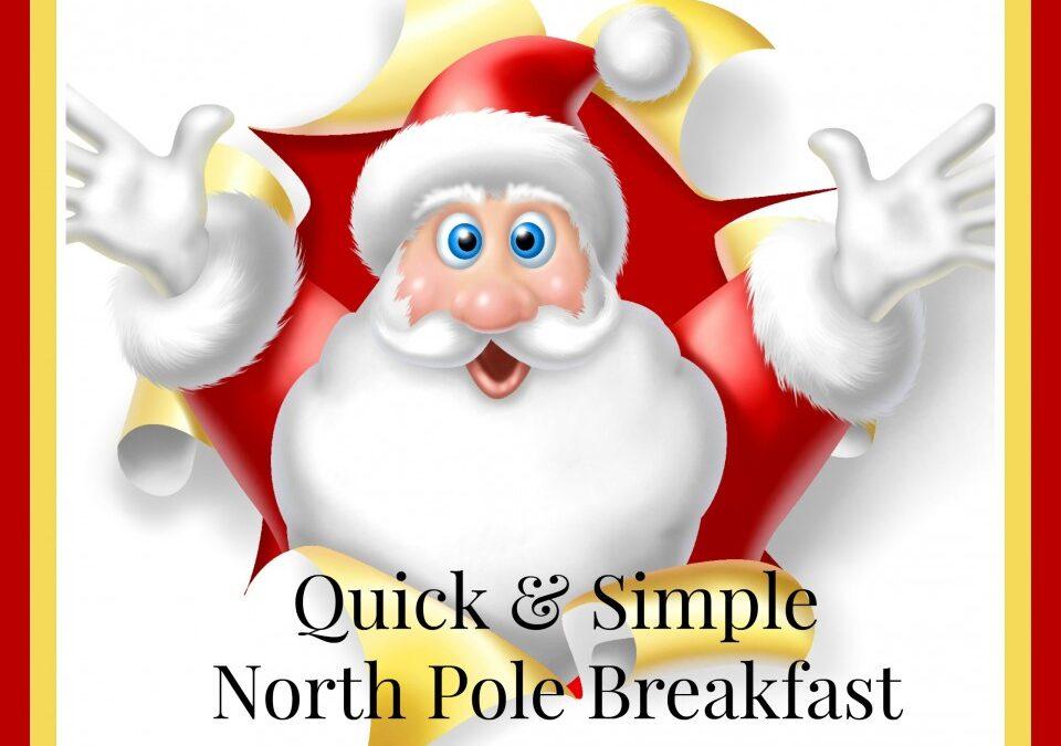 North Pole Breakfast Ideas, elf on the shelf, Christmas elf