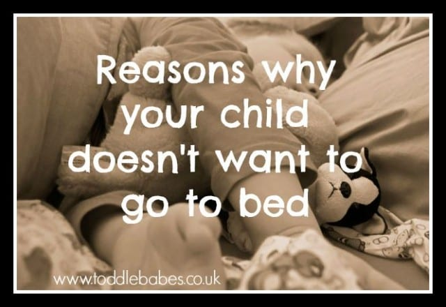 child won't sleep, reasons for not going to bed, www.toddlebabes.co.uk
